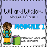 Wit and Wisdom Module 1 Interactive Word Wall (GROWING)