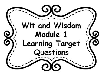 Wit and Wisdom Module 1 Learning Target Posters