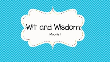 Wit and Wisdom Module 1 Lesson 15