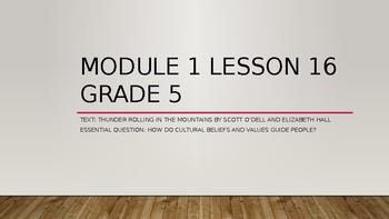 Wit and Wisdom: Module 1: Lesson 16-18 Grade 5