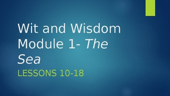 Wit and Wisdom, Module 1, Lessons 10-18