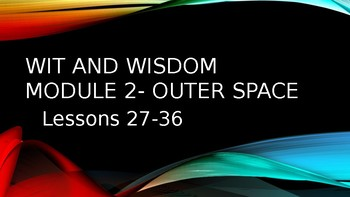 Wit and Wisdom, Module 2, Lessons 27-36