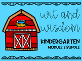 Wit and Wisdom Module 2 GROWING BUNDLE!!!