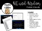 Wit and Wisdom - Module 2 GROWING Bundle