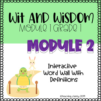 Wit and Wisdom Module 2 Interactive Word Wall (Growing Bundle)