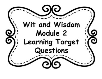 Wit and Wisdom Module 2 Learning Target Posters