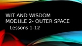 Wit and Wisdom, Module 2, Lessons 1-12