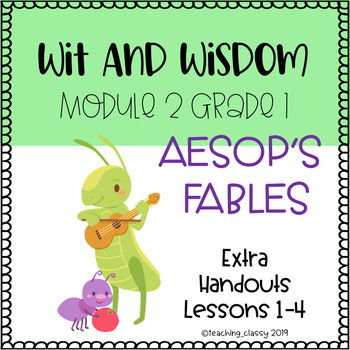 Wit and Wisdom Module 2 Lessons 1-4 Extra Handouts