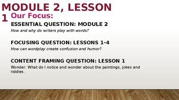 Wit and Wisdom Module 2 Lessons 1-4 Presentation