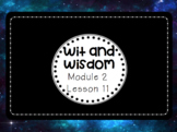 Wit and Wisdom - Module 2 Lessons 11-15