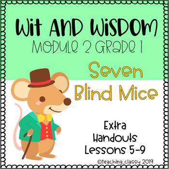 Wit and Wisdom Module 2 Lessons 5-9 Extra Handouts