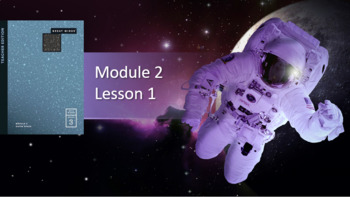 Wit and Wisdom Module 2, Space Lessons 1-5