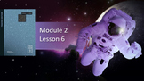 Wit and Wisdom Module 2, Space Lessons 6-17