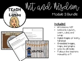 Wit and Wisdom - Module 3 GROWING Bundle