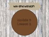 Wit and Wisdom - Module 3 Lessons 1-5