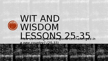 Wit and Wisdom, Module 3, Lessons 25-35