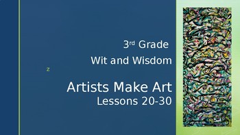 Wit and Wisdom, Module 4, Lesson 20-30