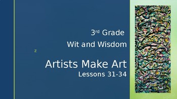 Wit and Wisdom, Module 4, Lessons 31-34