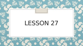 Wit and Wisdom Powerpoints. 1st grade. Mod 2. Lessons 27-32