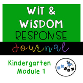 Wit and Wisdom Response Journal Kindergarten Module 1