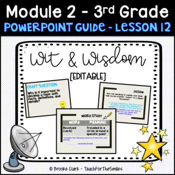 Wit and Wisdom Third Grade Module 2 Lesson 12