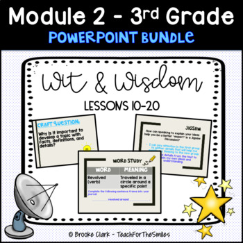 Wit and Wisdom Third Grade Module 2 Lessons 10-20 PP Bundle