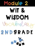 Wit and Wisdom Vocabulary 2nd Grade Module 2