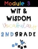 Wit and Wisdom Vocabulary 2nd Grade Module 3