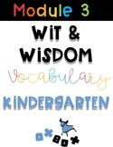Wit and Wisdom Vocabulary Kindergarten Module 3!