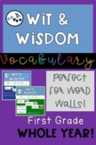 Wit and Wisdom Vocabulary for Word Wall- FIRST GRADE All Year