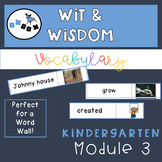 Wit and Wisdom Vocabulary for Word Wall- Kindergarten Module 3
