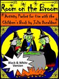 Halloween Language Arts Activities: Room on the Broom Halloween Activities - B/W