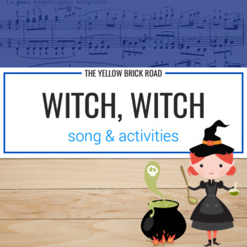 Witch, Witch: a song and game to practice so and mi