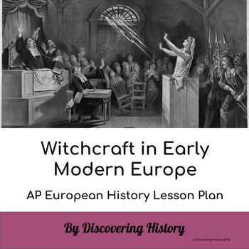 Witch-hunting in Early Modern Europe: AP European History