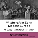 Witch-hunting in Early Modern Europe: AP European History Lesson Plan