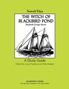 Witch of Blackbird Pond - Novel-Ties Study Guide