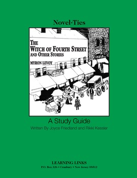 Witch of Fourth Street and Other Stories - Novel-Ties Study Guide