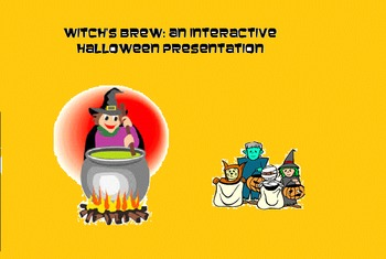 Witch's Brew An Interactive Halloween Presentation/Play
