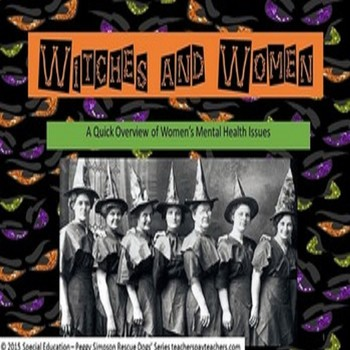 Witches And Women (The Yellow Wallpaper Charlotte Perkins Gilman) SPED/OHI/ESL