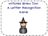 Witches Brew Too: A Letter Recognition Game
