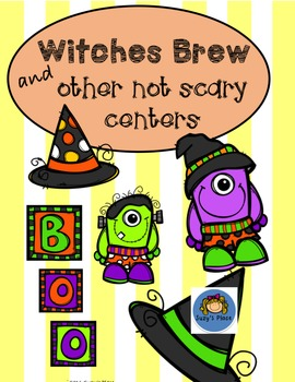 Witches Brew and Other Not Scary Centers