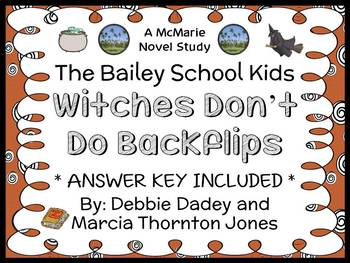 Witches Don't Do Backflips (The Bailey School Kids) Novel Study / Comprehension