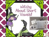 Witchy About Short Vowels