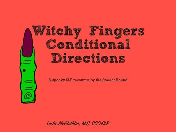 Witchy Fingers Following Conditional Directions