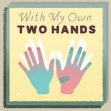 "SONG: ""With My Own Two Hands"""