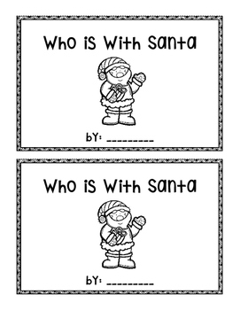 Who is With Santa~ emergent reader