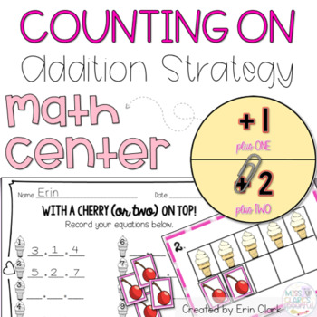 Counting On, Plus 1 and Plus 2 Math Center
