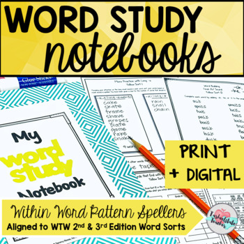 Within Word Pattern Spellers Word Study Notebook Activities (3rd Edition)
