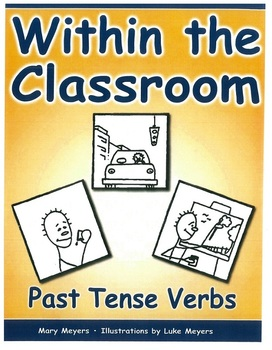 Within the Classroom; Past Tense Verbs, Gr 4-8