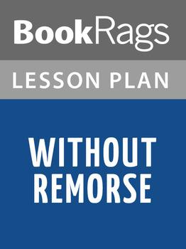 Without Remorse Lesson Plans